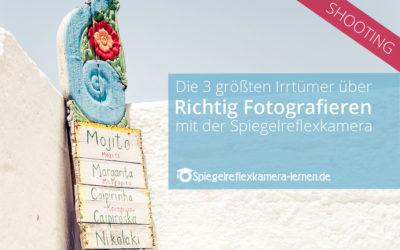 Richtig Fotografieren mit der Spiegelreflex (Teil 2 – KOS Zia)